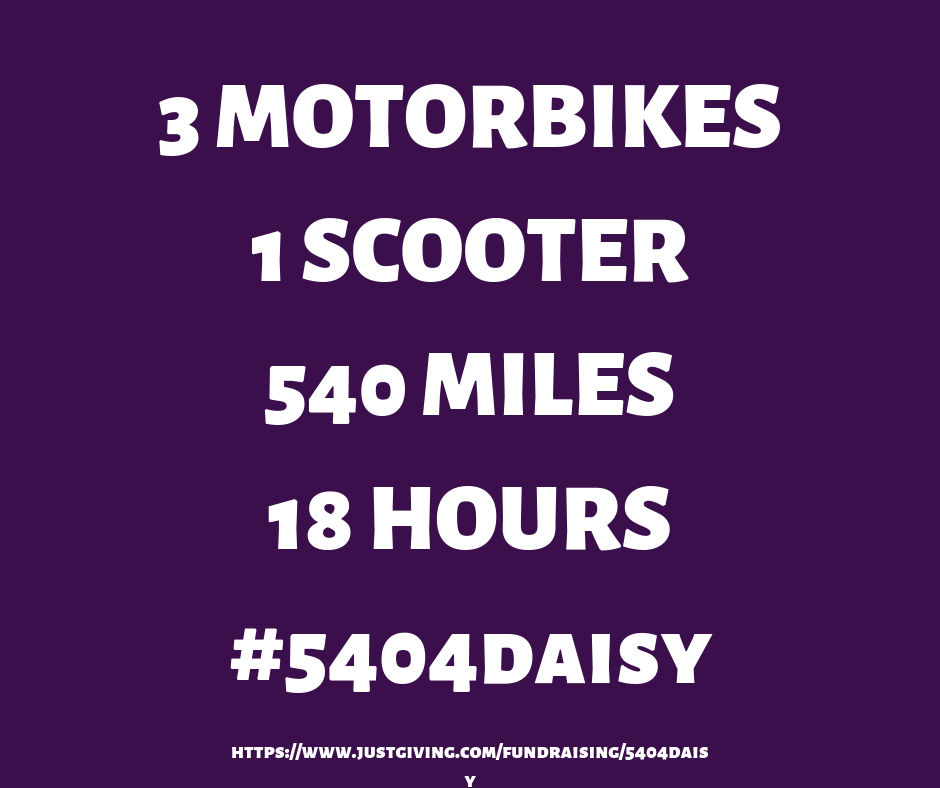 3 MOTORBIKES 1 SCOOTER 540 MILES 18 HOURS #5404daisy
