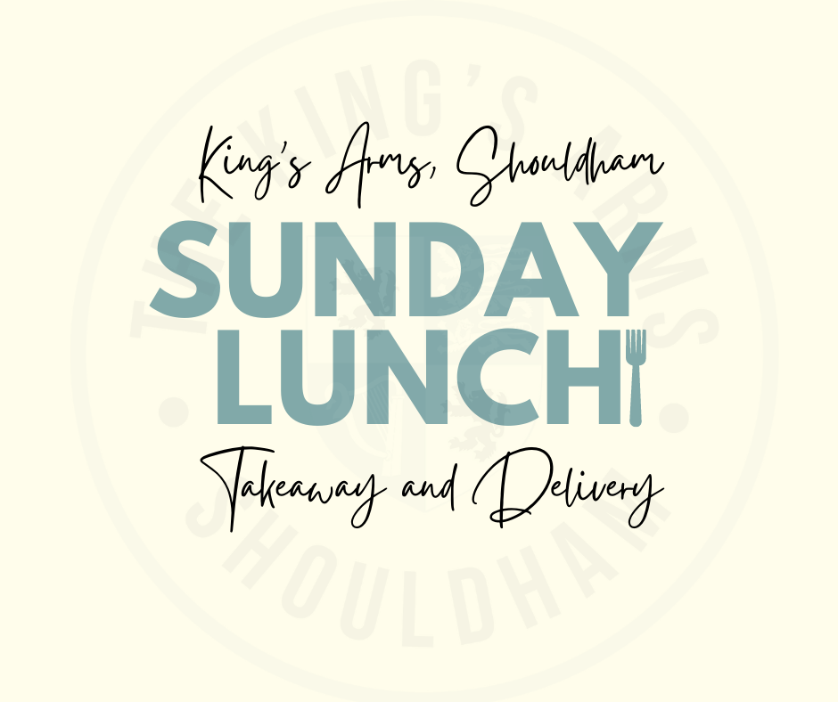 Takeaway Sunday Lunch at The King's Arms Shouldham